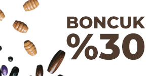 Boncuk ürünlerinde sepette %30 indirim